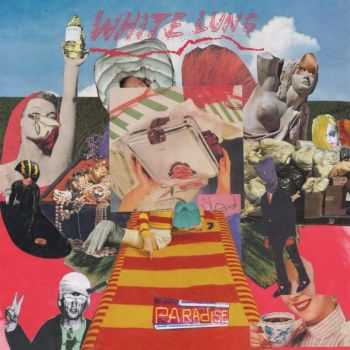 White Lung - Paradise (2016)
