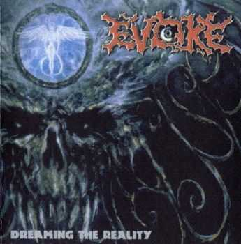 Evoke - Dreaming The Reality (1998) (LOSSLESS)