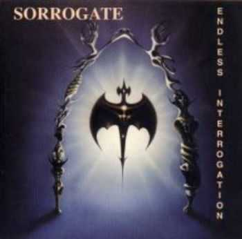 Sorrogate - Endless Interrogation (1995)