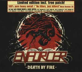 Enforcer - Death By Fire (2013) (LOSSLESS)