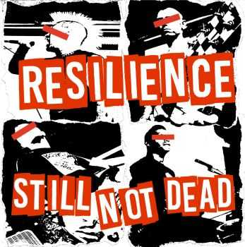 Resilience - Still Not Dead [ep] (2016)