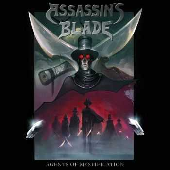 Assassin's Blade - Agents Of Mystification (2016)