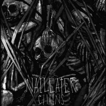 Naileater - Chains [ep] (2016)