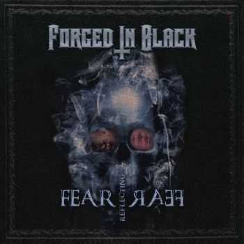 Forged In Black - Fear Reflecting Fear (EP) (2016)