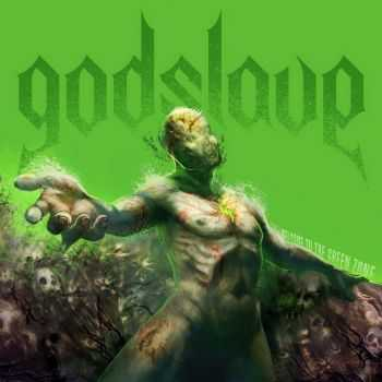 Godslave - Welcome To The Green Zone (2016)
