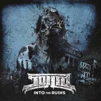 Soilid - Into The Ruins (2016)