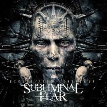 Subliminal Fear - Escape From Leviathan (2016)