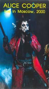 Alice Cooper - Live In Moscow 2000 (Bootleg VHSrip) DVD5