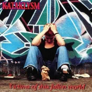 Kataklysm - Victims Of This Fallen World (1998)