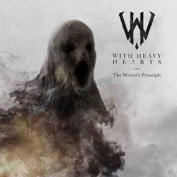 With Heavy Hearts - The Mirror's Principle (2016)