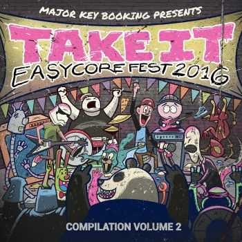 Take It Easycore Fest - Compilation Vol. 2 (2016)