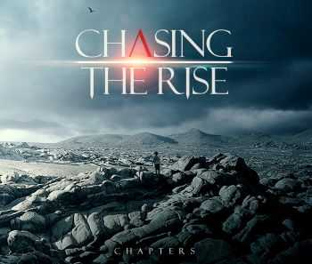 Chasing The Rise - Chapters (2016)