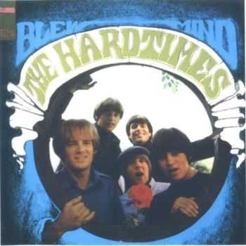 The Hard Times - Blew Mind (1967) [Reissue 2003] Lossless