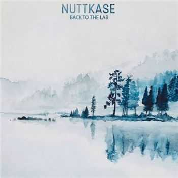 Nuttkase - Back to the Lab (2016)