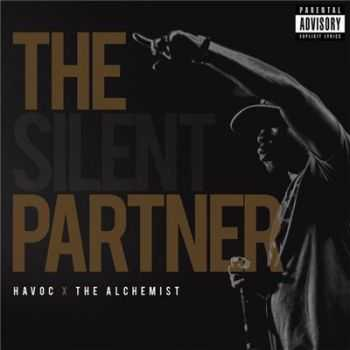 Havoc & The Alchemist - The Silent Partner (2016)