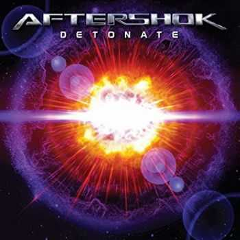 Aftershok - Detonate (2016)