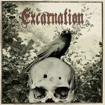 Excarnation - Excarnation (2016)