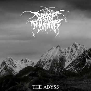 Grasp Of Dynamite - The Abyss (2016)