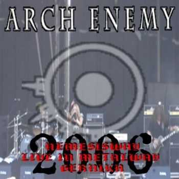 Arch Enemy - Nemesisway (Live at Metalway) (2006)