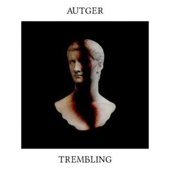 Autger — Trembling (2016)