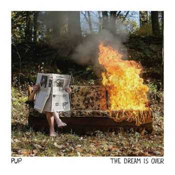 PUP - The Dream is Over (2016)