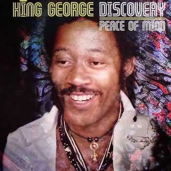 King George Discovery - Peace Of Mind 1968 (Reissue 2011)