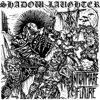 Shadow Laughter - Nightmare Future [EP] (2015)