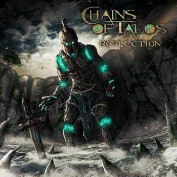 Chains Of Talos - Reflection [EP] (2016)