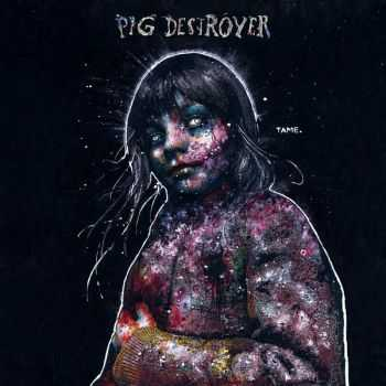 Pig Destroyer - Painter of Dead Girls (Deluxe Edition) (2016)