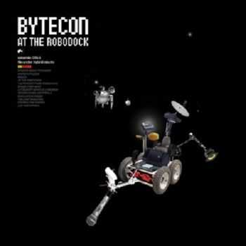 Bytecon - At The Robodock (2006)