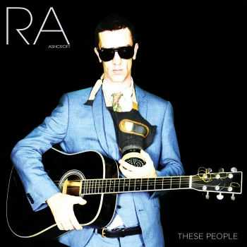 Richard Ashcroft - These People (2016)
