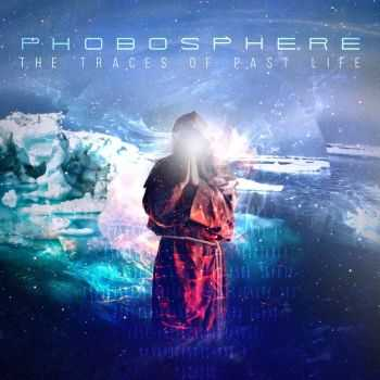 Phobosphere - The Traces Of Past Life (2016)