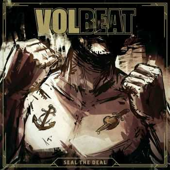 Volbeat - Seal The Deal (EP) (2016)