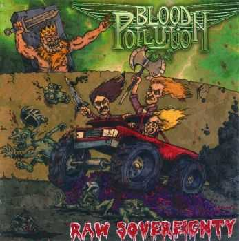Blood Pollution - Raw Sovereignty (2015)