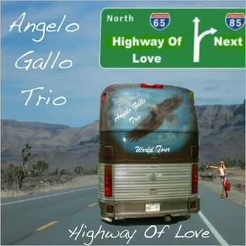 Angelo Gallo Trio-Highway Of Love (EP) (2016)