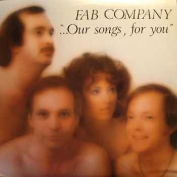 Fab Company - ...Our Songs, For You (1977)