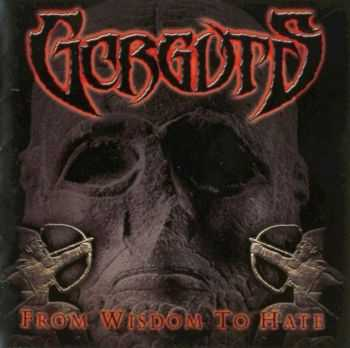 Gorguts - From Wisdom To Hate (2001)