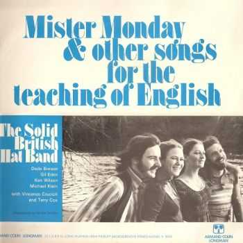 The Solid British Hat Band - Mister Monday & Other Songs For The Teaching Of English (1971)