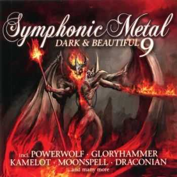 VA - Symphonic Metal - Dark & Beautiful. Vol. 9 (2015)