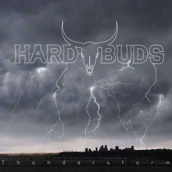 Hard Buds - Thunderstorm (2016)