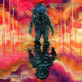 Ambrose Way - 19000 Worldwide (2016)