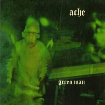 Ache - Green Man 1971 (Remastered 2012)