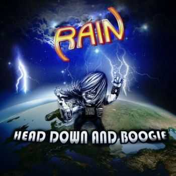 Rain - Head Down and Boogie (2016)