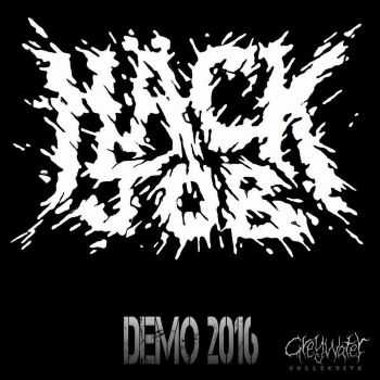 Hack Job - Demo (2016)