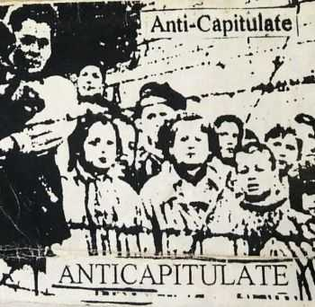 Anticapitulate - Anticapitulate (2016)