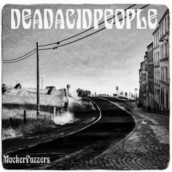 Dead Acid People - Mocker Fuzzers (2016)