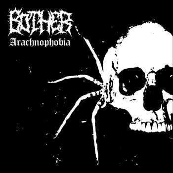 Bother - Arachnophobia [EP] (2016)