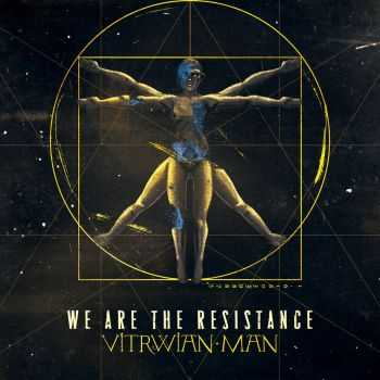We Are The Resistance - Vitruvian Man [ep] (2016)
