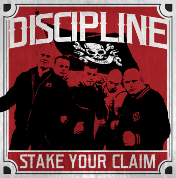 Discipline - Stake Your Claim (2016)