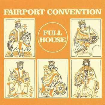 Fairport Convention - Full House 1970 (Remastered 2001)